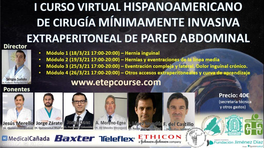 I Curso Virtual Hispanoamericano de Cirugia Minimamente Invasiva Extraperiotenal de la Pared Abdominal